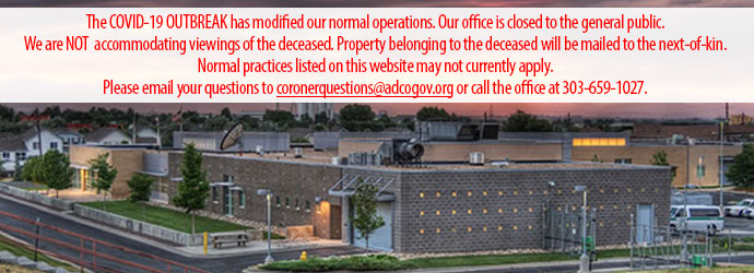 Office of the Coroner | Broomfield & Adams County